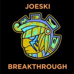 Joeski – Breakthrough