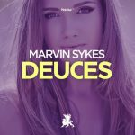 Marvin Sykes – Deuces