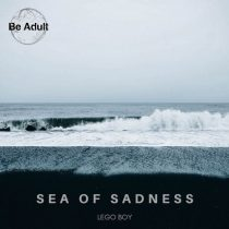Lego Boy – Sea of Sadness