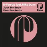 Mike Dunn, N-You-Up – Jack My Body (David Penn Remix)
