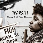 Oscar P, Cris Herrera – Tears / Tracks 6