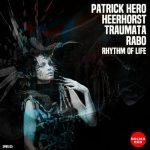 Heerhorst, Rabo & Traumata – Rhythm of Life