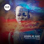 Sound Of Mint, Wilson Kentura – Maasai on the Water