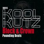 Block & Crown – Pounding Beats