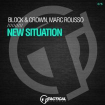 Block & Crown, Marc Rousso – New Situation