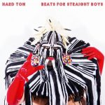 Hard Ton – Beats For Straight Boys