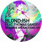 Blond_ish – Strange Attractions