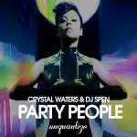 DJ Spen, Crystal Waters – Party People