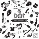 Dot (Dotan Bibi) – Time Frames