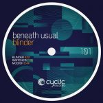 Beneath Usual – Blinder