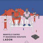 Bassekou Kouyate, Manyelo Dafro – Ladon