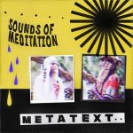 Metatext – Sounds of Meditation