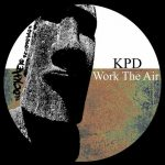 KPD – Work The Air