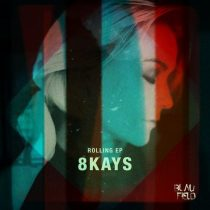 8Kays – Rolling