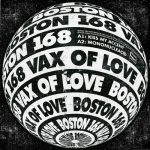 Boston 168 – Vax of Love