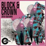 Block & Crown – Open Your Mind