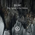 Bleak – The Ashes of the Stones