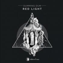 Dumming Dum – Red Light