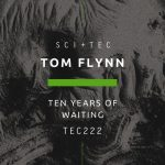 Tom Flynn – Ten Years Of Waiting