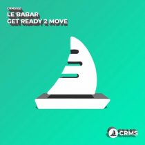 Le Babar – Get Ready 2 Move