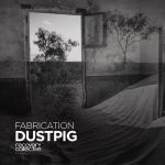 Fabrication – Dustpig