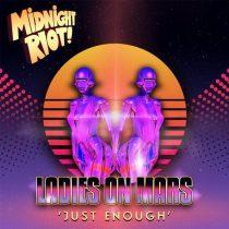 Ladies on Mars – Just Enough