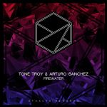 Arturo Sanchez, Tone Troy – Firewater