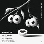 Ewan Rill – Cute Beast