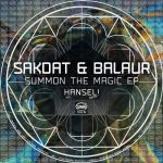 Balaur, Sakdat – Summon The Magic
