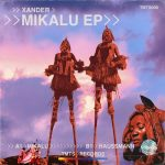 Xander (UK) – Mikalu