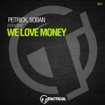 Petrick, Soban – We Love Money