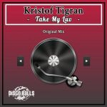 Kristof Tigran – Take My Luv