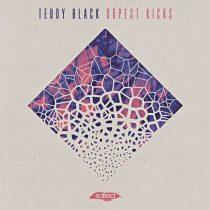 Teddy Black – Dopest Kicks