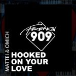 Ella, Mattei & Omich – Hooked On Your Love