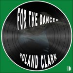 Roland Clark – For The Dancer