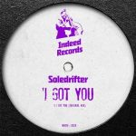 Soledrifter – I Got You
