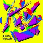 DJ Tennis – Intercooler
