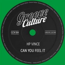 HP Vince – Can You Feel It