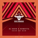DJ Dove & Rowetta – Hear Me Now