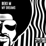 Beki M – My Dreams