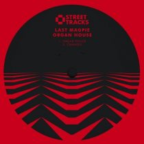 Last Magpie – Organ House