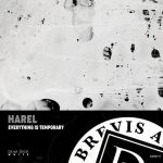 Harel – Everything Is Temporary