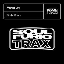 Marco Lys – Body Roots