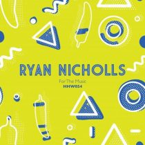 Ryan Nicholls – For The Music
