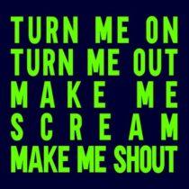 Fhaken, Yo Land – Turn Me Out