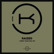 Raized – I Want Your Soul