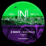 K-mack – Acid House