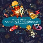 Darius Syrossian – Planet Jazz / Renegade
