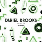 Daniel Brooks – Miss Your Turn