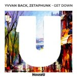Yvvan Back, Zetaphunk – Get Down